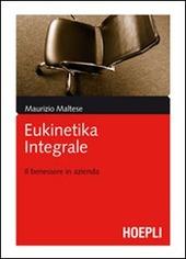 Eukinetika integrale. Il benessere in azienda