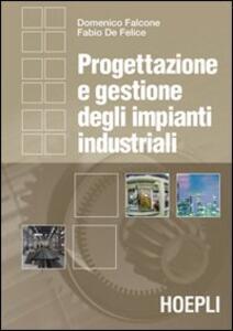 Progettazione e gestione degli impianti industriali