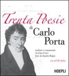 Trenta poesie. Con 2 CD Audio - Carlo Porta - copertina