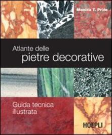 Promoartpalermo.it Atlante delle pietre decorative. Guida tecnica illustrata. Ediz. illustrata Image