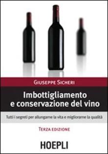 Imbottigliamento e conservazione del vino - Giuseppe Sicheri - copertina