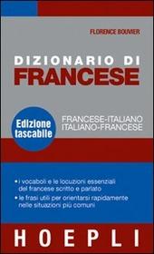 Dizionario di francese. Francese-italiano, italiano-francese