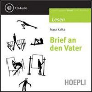 Foto Cover di Brief an den Vater. Con CD Audio, Libro di Franz Kafka, edito da Hoepli