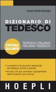 Foto Cover di Dizionario di tedesco. Tedesco-italiano, italiano-tedesco, Libro di Renate Meier Brentano, edito da Hoepli