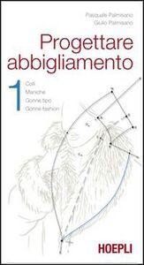 Libro Progettare abbigliamento Giulio Palmisano