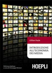 Libro Introduzione all'economia dei media Gillian Doyle