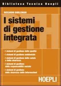Foto Cover di Sistemi integrati di gestione, Libro di Riccardo Borlenghi, edito da Hoepli
