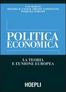 Libro Politica economica. La teoria e l'Unione Europea