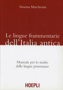 Promoartpalermo.it Le lingue frammentarie dell'Italia antica. Manuale per lo studio delle lingue preromane Image