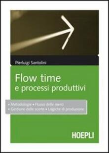Flow time e processi produttivi - Pierluigi Santolini - copertina