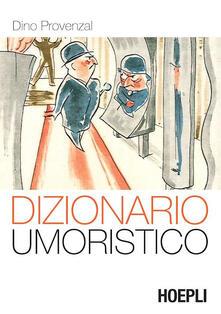 Dizionario umoristico - Dino Provenzal - copertina