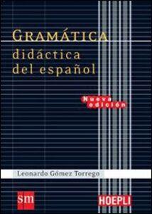 Libro Gramatica didactica del español Leonardo Gómez Torrego