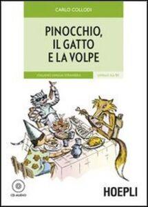 Libro Pinocchio, il gatto e la volpe. Con CD Audio Carlo Collodi