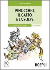 Pinocchio, il gatto e la volpe. Con CD Audio