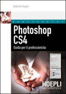 Warholgenova.it Photoshop CS4. Guida per il professionista. Con CD-ROM Image