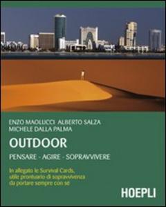 Libro Survival. Vivere e sopravvivere nella natura Enzo Maolucci , Alberto Salza , Michele Dalla Palma
