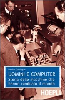 Nicocaradonna.it Uomini e computer. Storia delle macchine che hanno cambiato il mondo Image