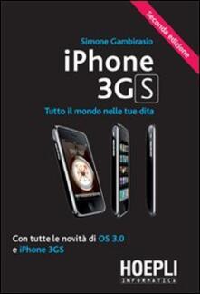 IPhone 3GS. Tutto il mondo nelle tue dita. Con tutte le novità di OS 3.0 e iPhone 3GS.pdf