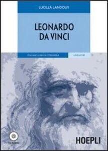 Libro Leonardo da Vinci. Con CD Audio Lucilla Landolfi