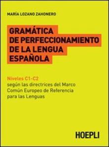 Listadelpopolo.it Gramatica de perfeccionamento de la lengua espanola Image