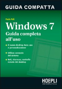 Libro Windows 7. Guida compatta Paolo Poli
