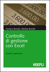 Controllo di gestione con Excel. Modelli e applicazioni