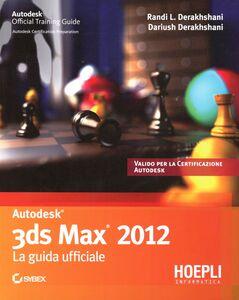Foto Cover di 3D studio max. Guida ufficiale, Libro di  edito da Hoepli