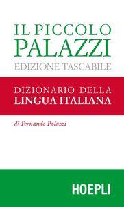 Libro Il piccolo Palazzi. Dizionario della lingua italiana. Ediz. tascabile Fernando Palazzi