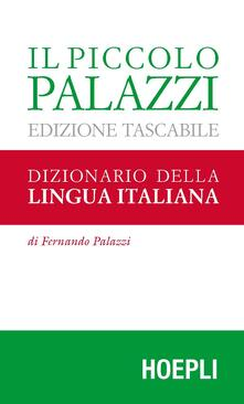 Grandtoureventi.it Il piccolo Palazzi. Dizionario della lingua italiana Image