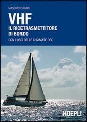 VHF. Il ricetrasmettitore di bordo