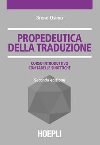 Libro Propedeutica della traduzione Bruno Osimo