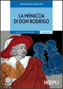Libro La minaccia di don Rodrigo. Con CD Audio Alessandro Manzoni