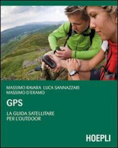 Foto Cover di GPS. La guida satellitare per l'Outdoor, Libro di AA.VV edito da Hoepli