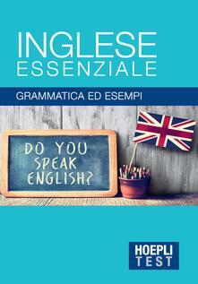 Fondazionesergioperlamusica.it Inglese essenziale. Grammatica ed esempi Image