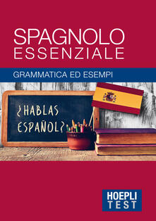 Premioquesti.it Spagnolo essenziale. Grammatica ed esempi Image