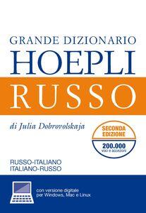 Foto Cover di Grande dizionario russo-italiano, italiano-russo, Libro di Julia Dobrovolskaja, edito da Hoepli