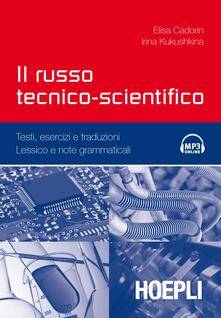 Il russo tecnico-scientifico. Con CD Audio.pdf