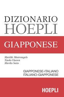 Dizionario Hoepli giapponese. Giapponese-italiano, italiano-giapponese - Matilde Mastrangelo,Mariko Saito,Naoko Ozawa - copertina