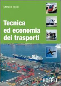Libro Tecnica ed economia dei trasporti Stefano Ricci