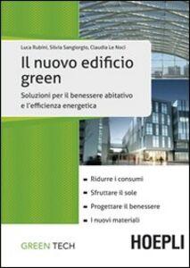 Foto Cover di Il nuovo edificio green, Libro di AA.VV edito da Hoepli
