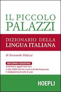 Libro Il piccolo Palazzi. Dizionario della lingua italiana Fernando Palazzi