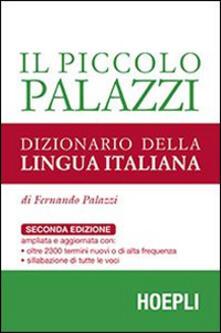 Il piccolo Palazzi. Dizionario della lingua italiana - Fernando Palazzi - copertina