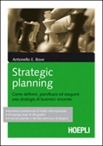 Foto Cover di Strategic Planning, Libro di Antonello Bove, edito da Hoepli
