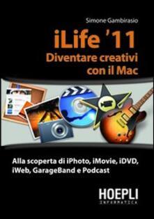 Osteriacasadimare.it ILife '11. Diventare creativi con il Mac Image