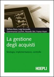 La gestione degli acquisti. Strategia, implementazione, controllo.pdf
