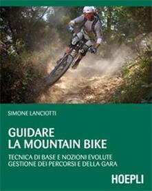 Antondemarirreguera.es Guidare la mountain bike. Tecnica di base e nozioni evolute. Gestione dei percorsi e della gara Image