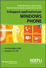 Sviluppare applicazioni con Windows Phone