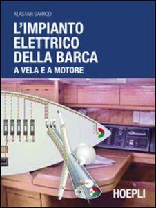 Libro L' impianto elettrico della barca a vela e a motore Alastair Garrod
