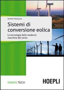 Sistemi di conversione eolica - Rodolfo Pallabazzer - copertina