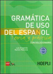 Libro Grammatica de uso del espanol. Livelli C1-C2 Luis Aragonés